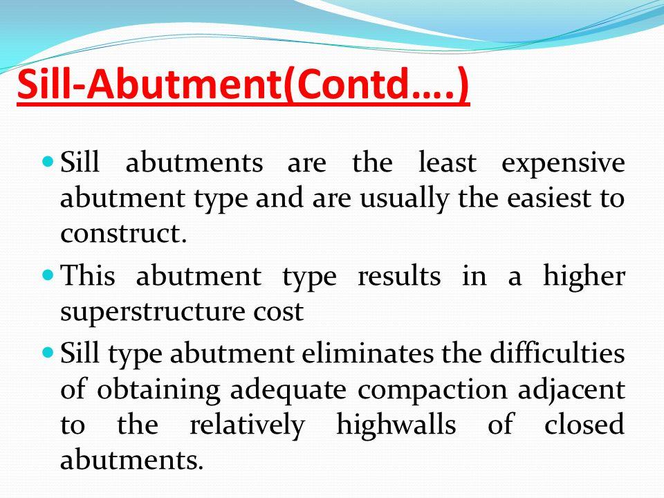 Sill-Abutment(Contd….)