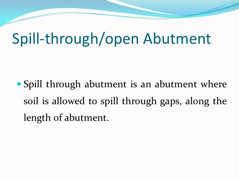 Spill-through/open Abutment