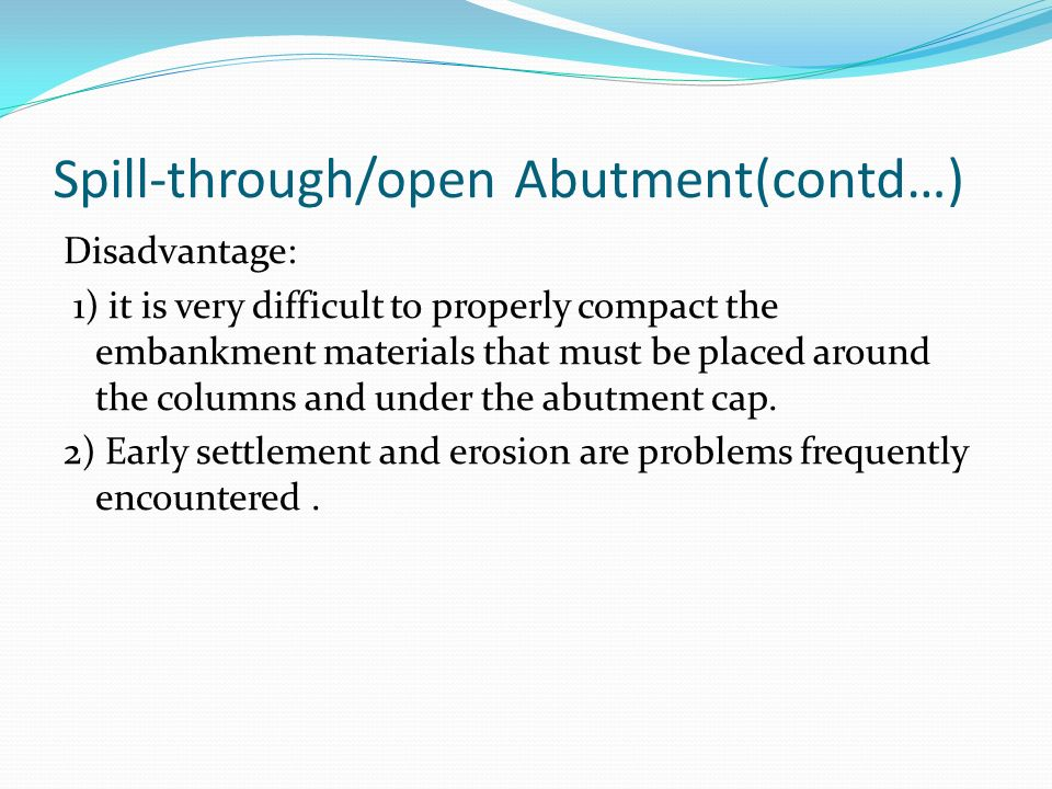 Spill-through/open Abutment(contd…)