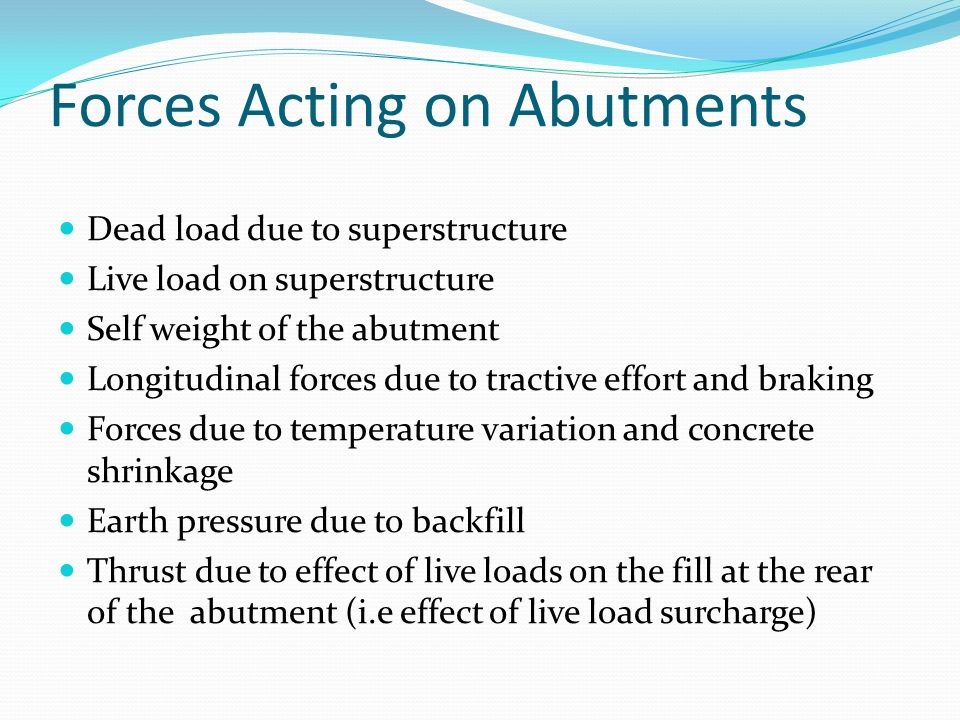 Forces Acting on Abutments