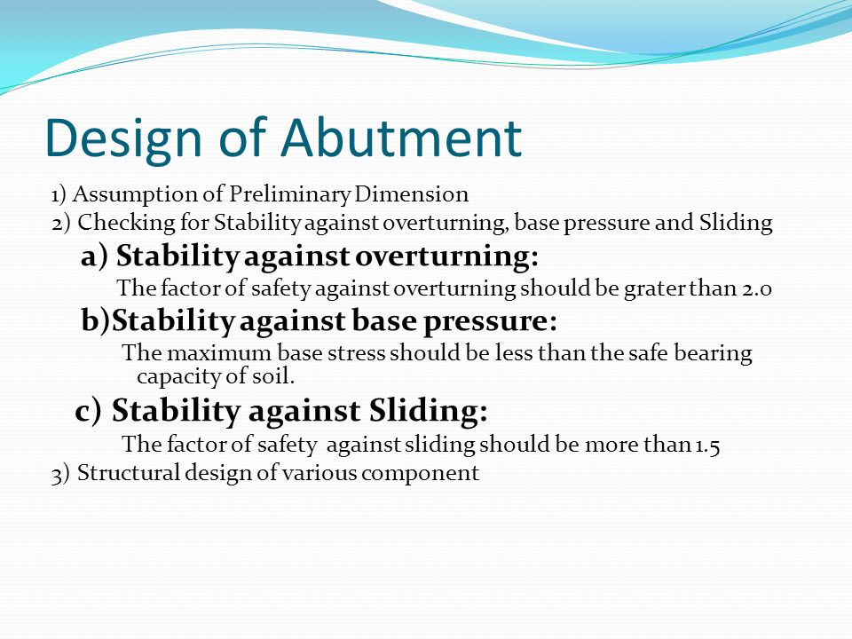 Design of Abutment c) Stability against Sliding:
