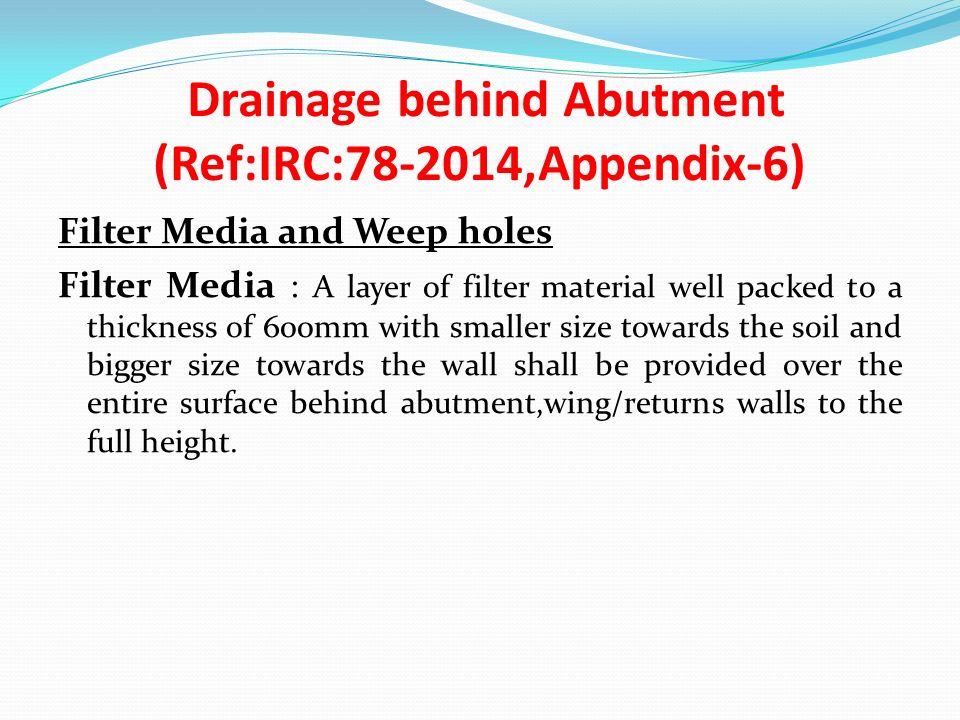 Drainage behind Abutment (Ref:IRC: ,Appendix-6)