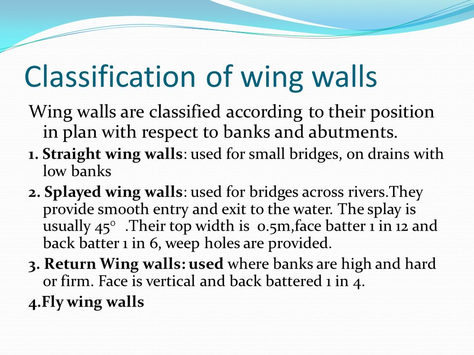 Classification of wing walls