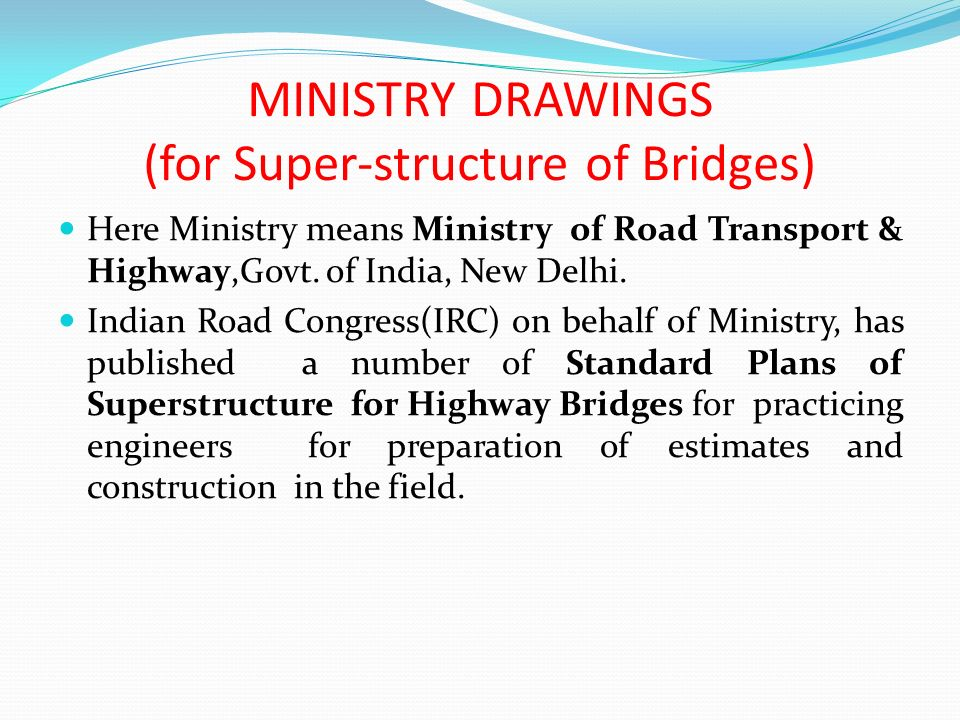 MINISTRY DRAWINGS (for Super-structure of Bridges)