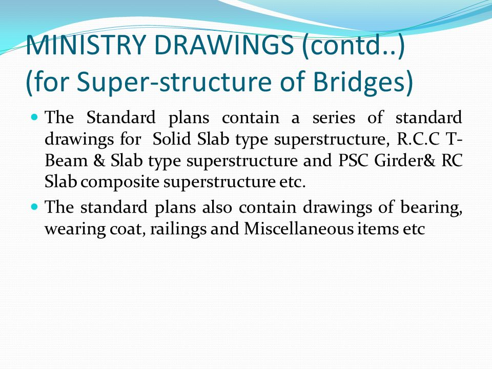 MINISTRY DRAWINGS (contd..) (for Super-structure of Bridges)