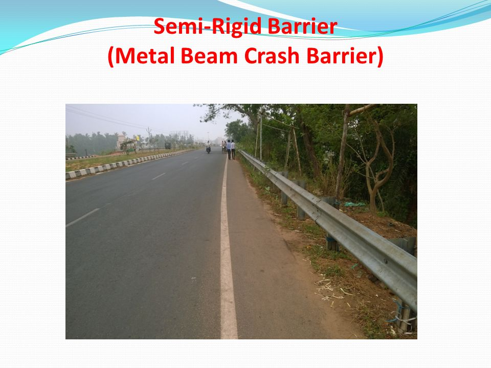 Semi-Rigid Barrier (Metal Beam Crash Barrier)