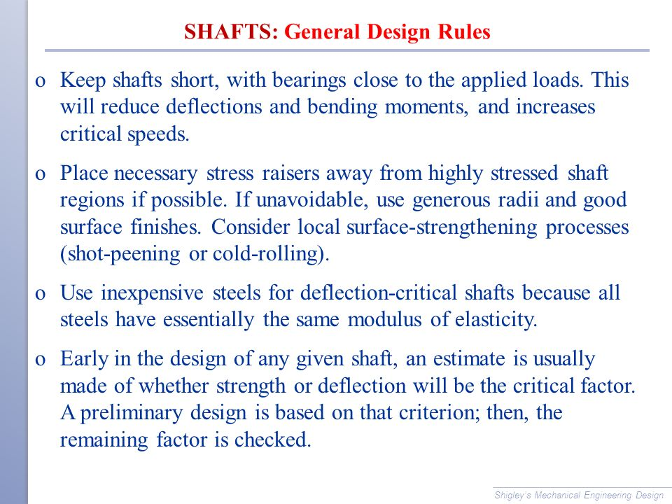 SHAFTS: General Design Rules