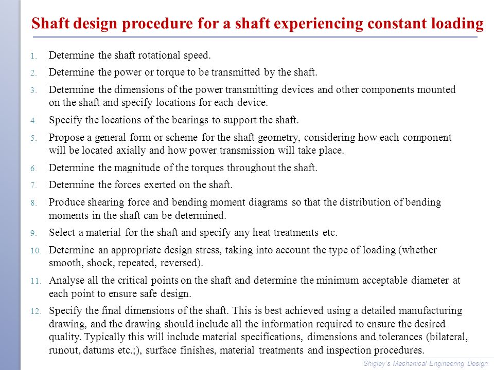 Shaft design procedure for a shaft experiencing constant loading