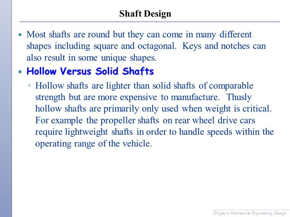 Hollow Versus Solid Shafts