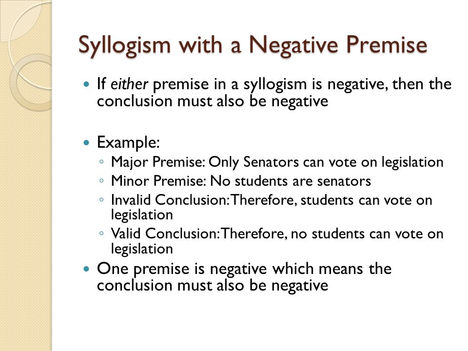 syllogism logic and minor conclusion Syllogism examples  one is called the major premise, and the other is called  a minor premise  based on the two statements, a conclusion is drawn.