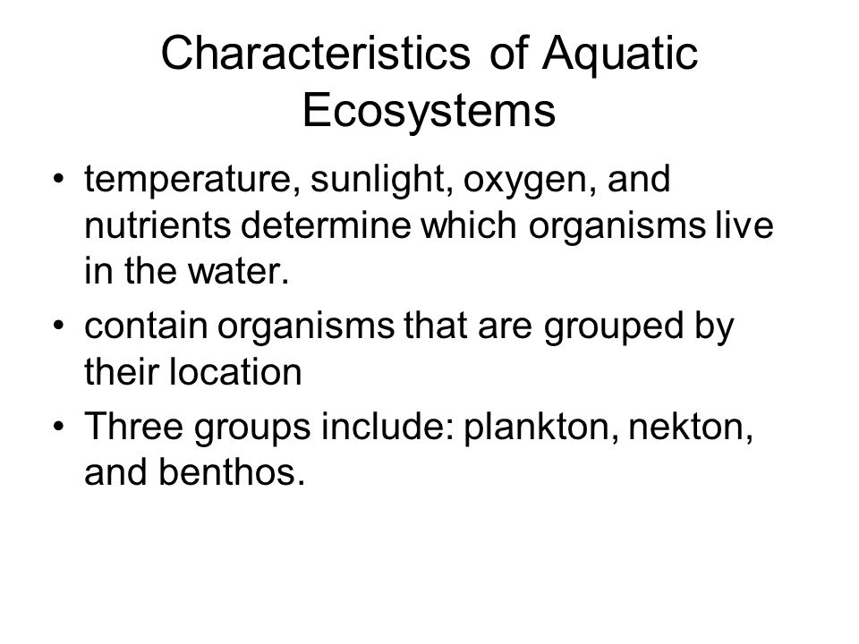 characteristics of ecosystems Ecosystem boundaries are zones of transitions between two adjacent habitats.