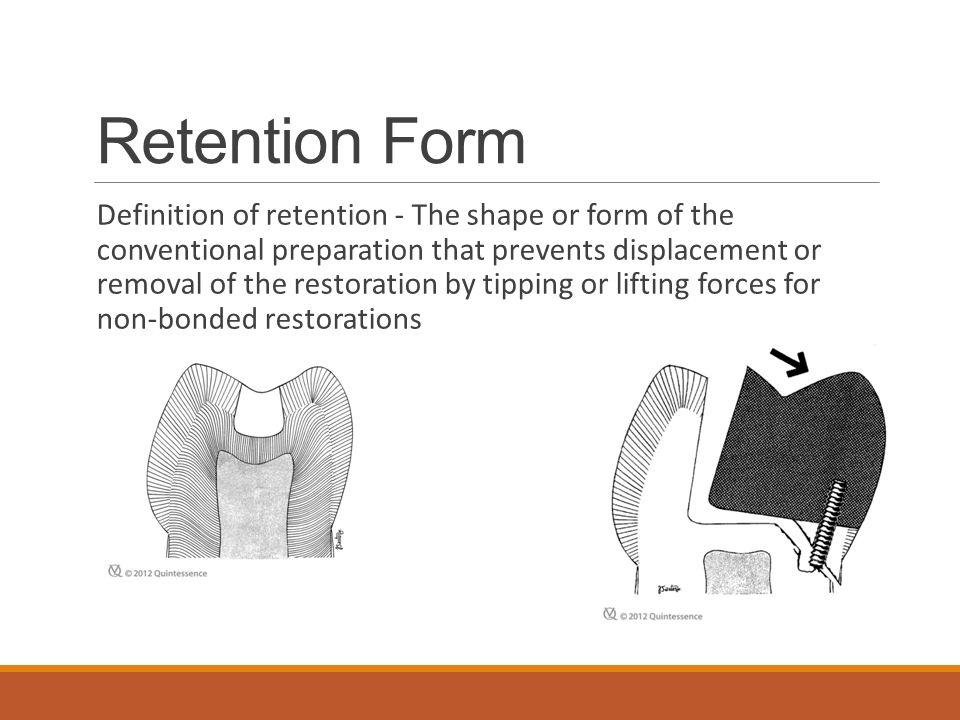 Retention Form