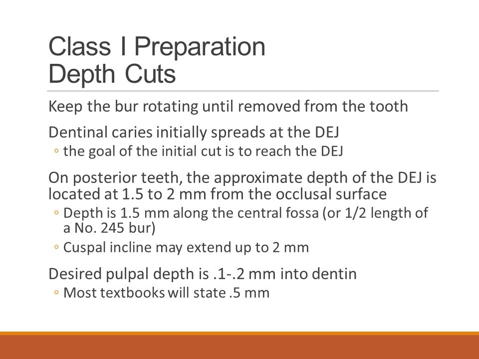 Class I Preparation Depth Cuts