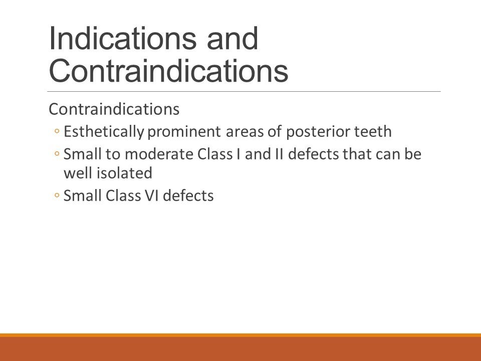 Indications and Contraindications