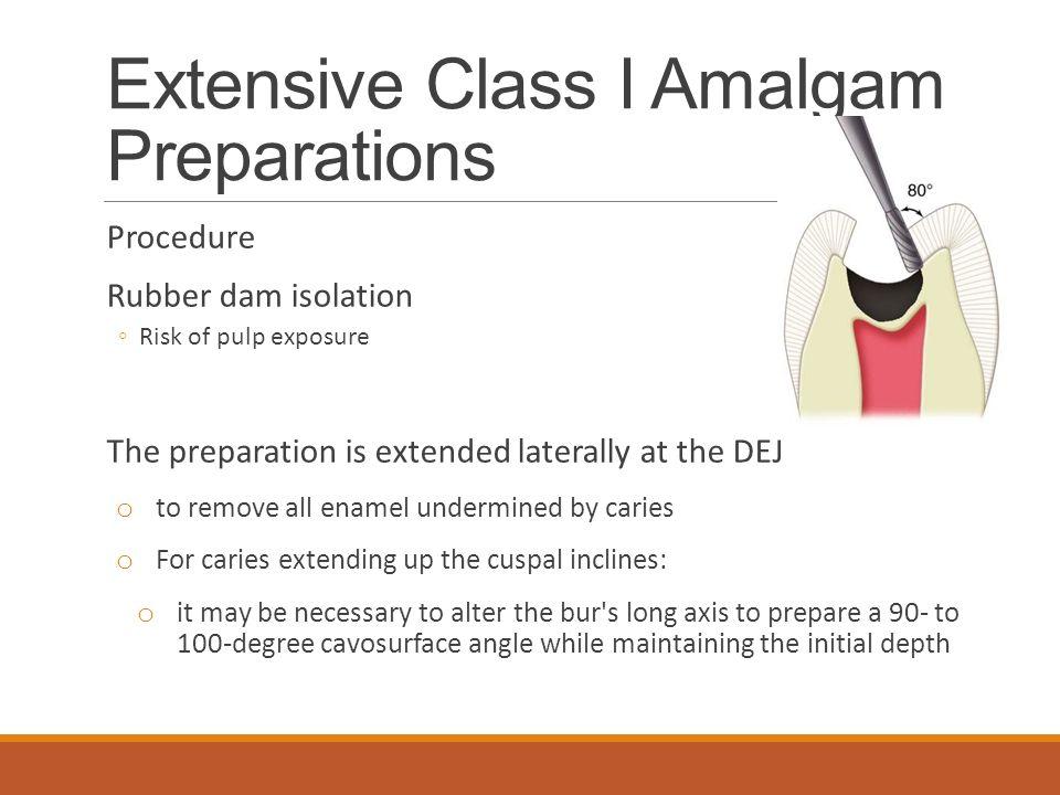 Extensive Class I Amalgam Preparations