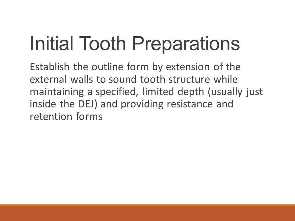 Initial Tooth Preparations