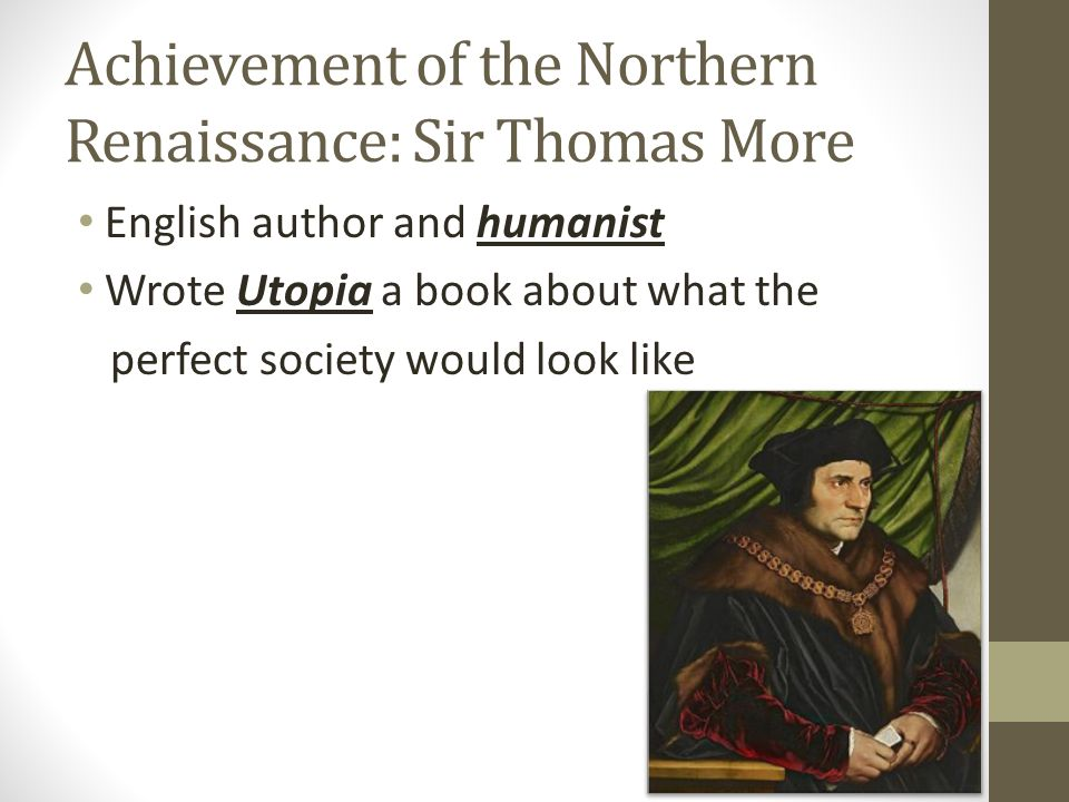 Thomas mores utopia written during the renaissance era