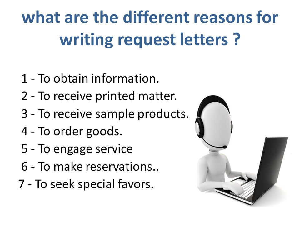Request letters ppt download what are the different reasons for writing request letters spiritdancerdesigns Choice Image