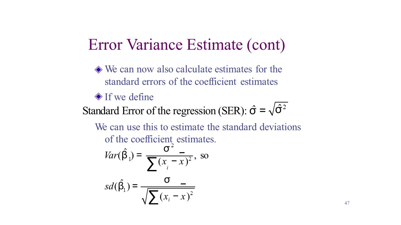 41 Summary Finding Standard Deviation Of Residuals How To Calculate σ   2  Error Variance Estimate (cont) ˆ  ˆ  Review Ppt