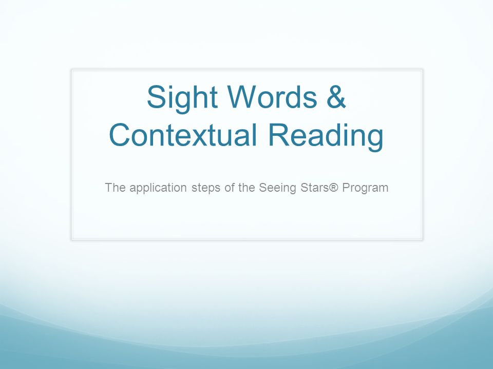 Sight Words & Contextual Reading