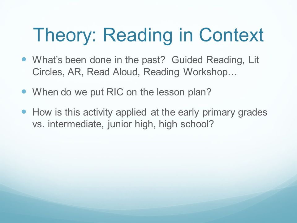 Theory: Reading in Context