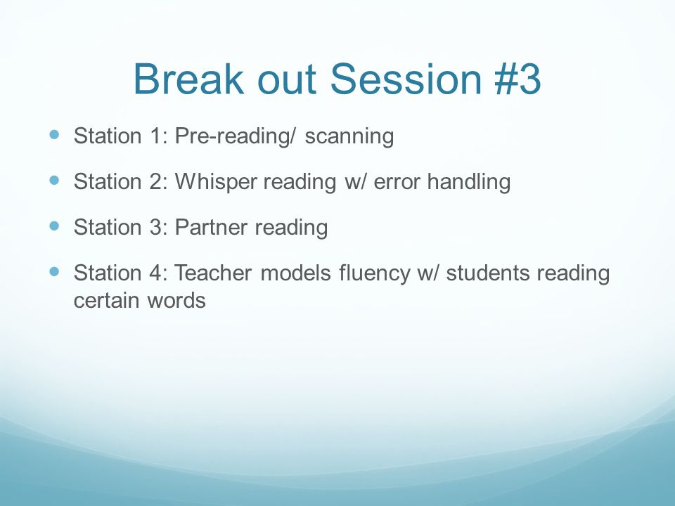 Break out Session #3 Station 1: Pre-reading/ scanning