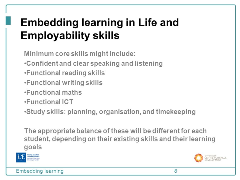 explain how to embed functional skills Evaluate a range of ways to embed functional skills, in your specialist areamy  subject area of employability, resonates with dcsf's assertion th.