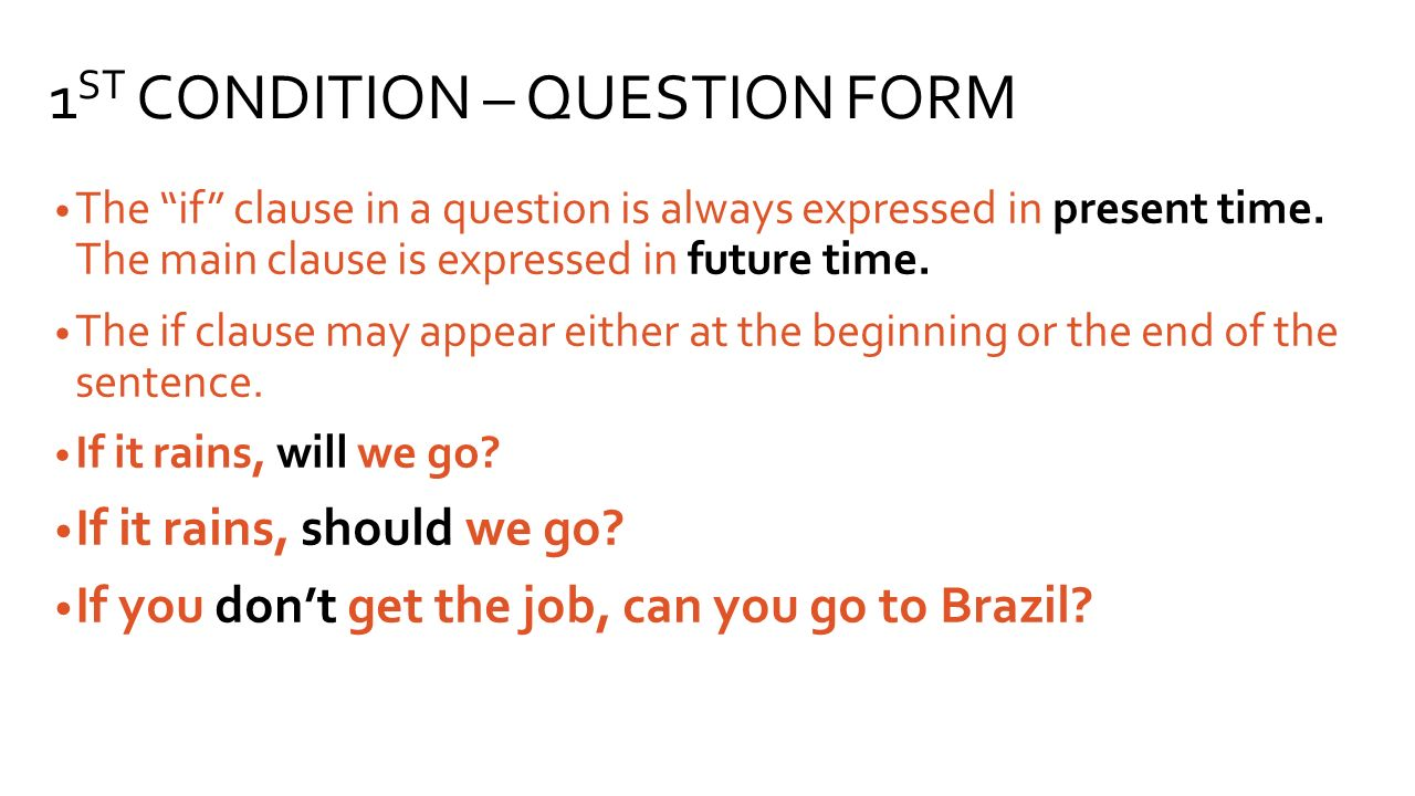 1ST CONDITION – QUESTION FORM