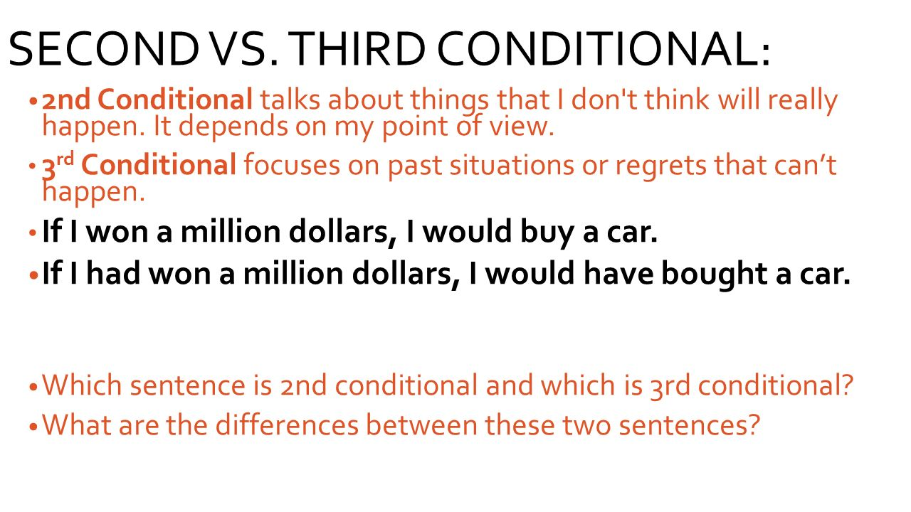 SECOND VS. THIRD CONDITIONAL: