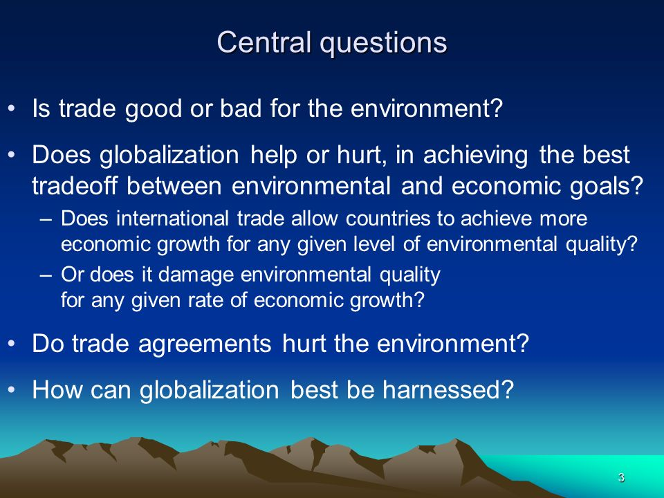 does globalization help countries Stiglitz, j (2006) making globalization  how does globalisation  financial institutions and globalisation properly countries in the global south are.