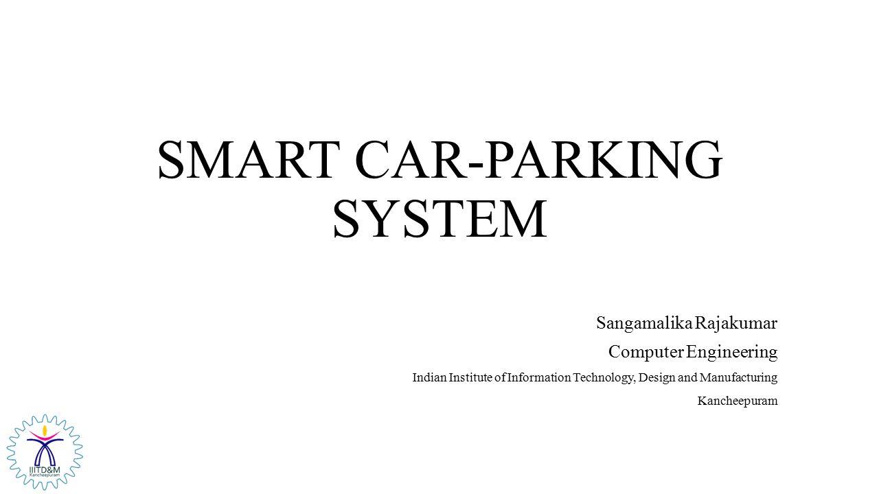 SMART CAR-PARKING SYSTEM