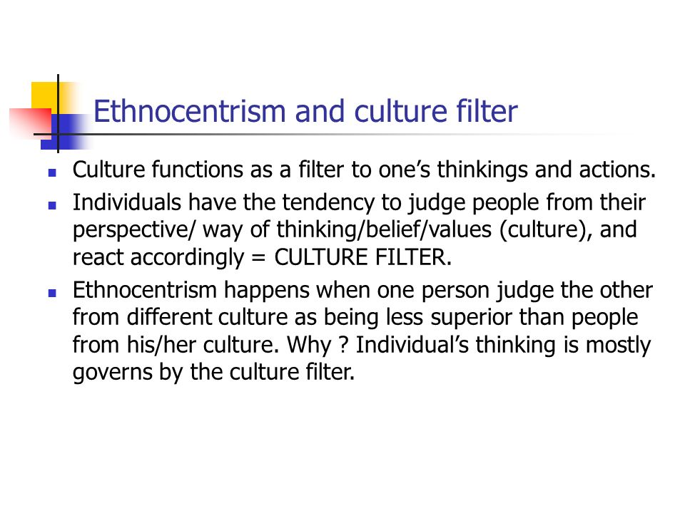 the definition or ethnocentrism in the society Given below are a few examples of ethnocentrism― both historical and  any  risk to other members of society, especially those belonging to the out-groups.