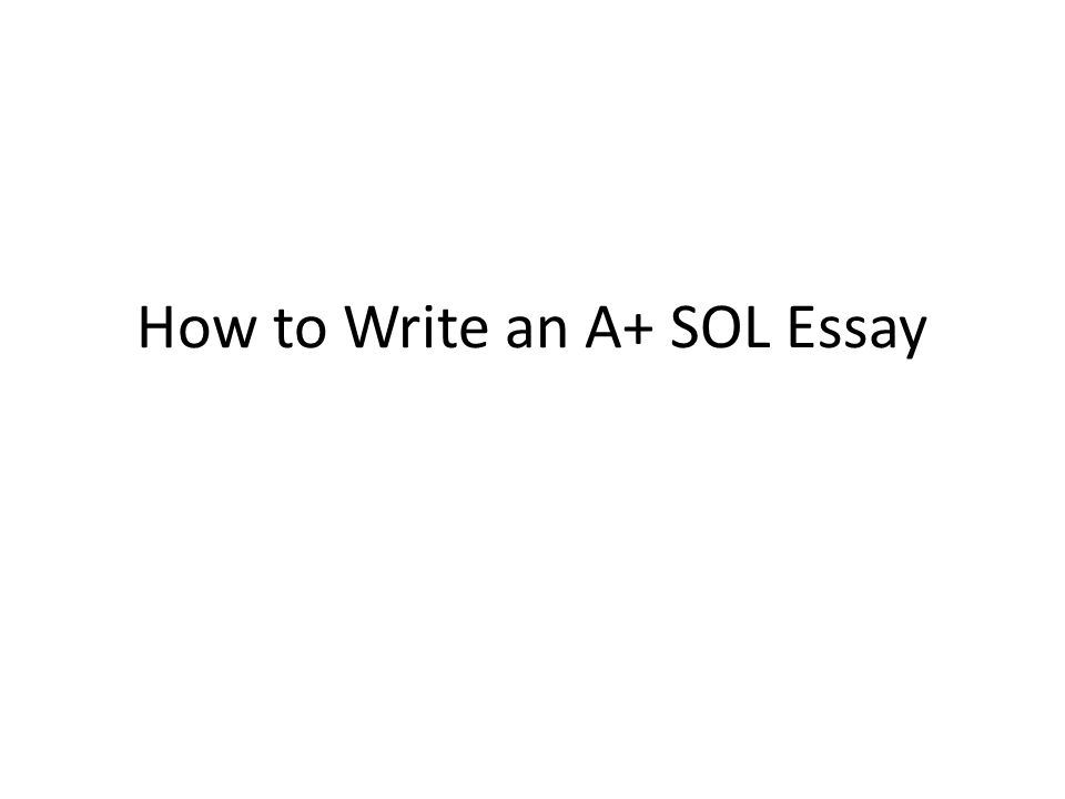 How to write personal essays for SOL personal essays