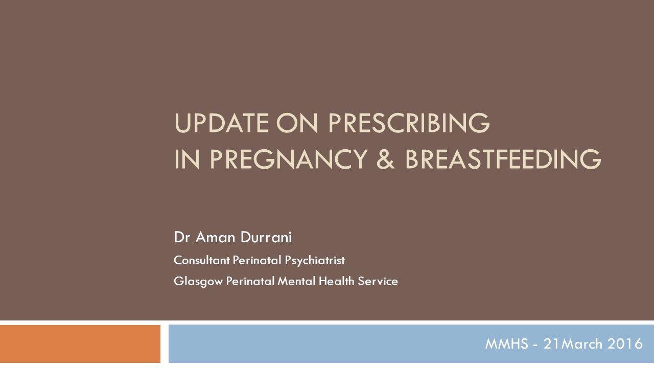 0a7b80560dd20 UPDATE on Prescribing in Pregnancy   breastfeeding - ppt video ...