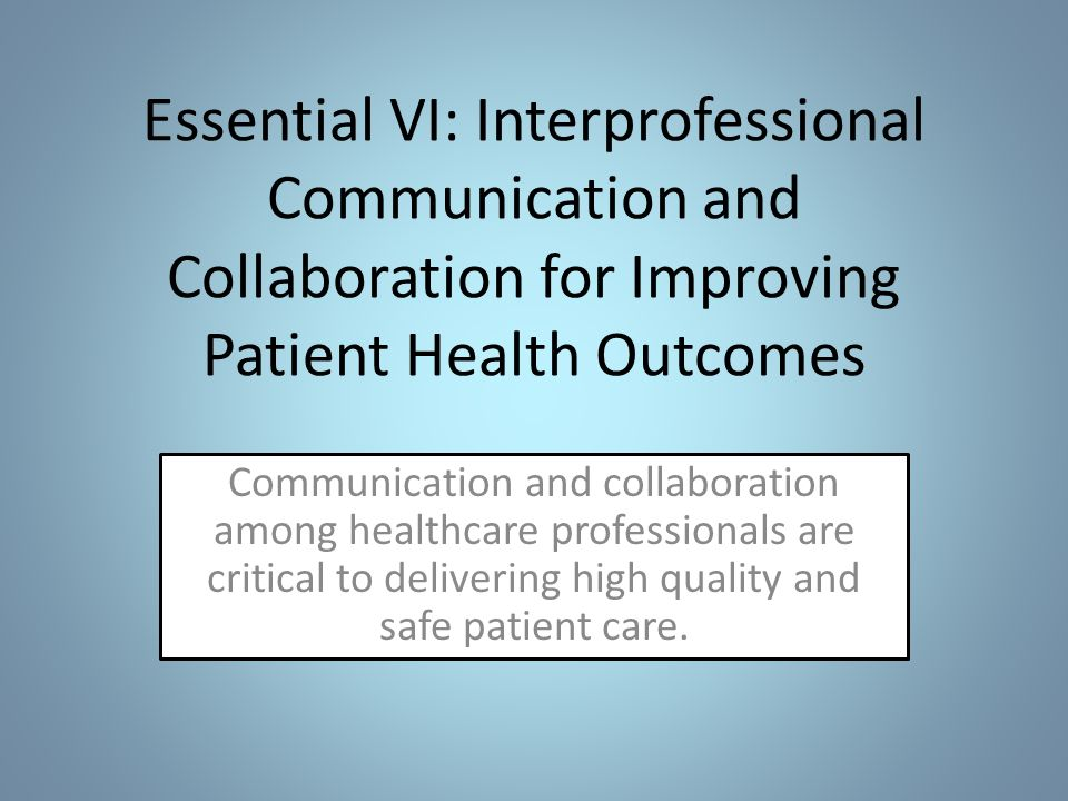 relevance of professional healthcare communication to health outcomes Enhancing patient safety through effective communication  communication in healthcare  professional communication.