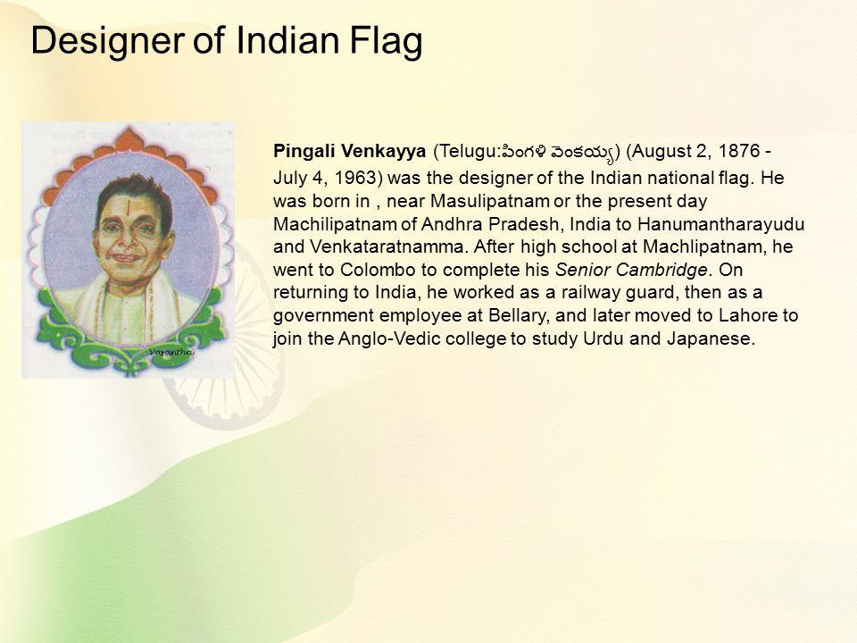 Designer of Indian Flag
