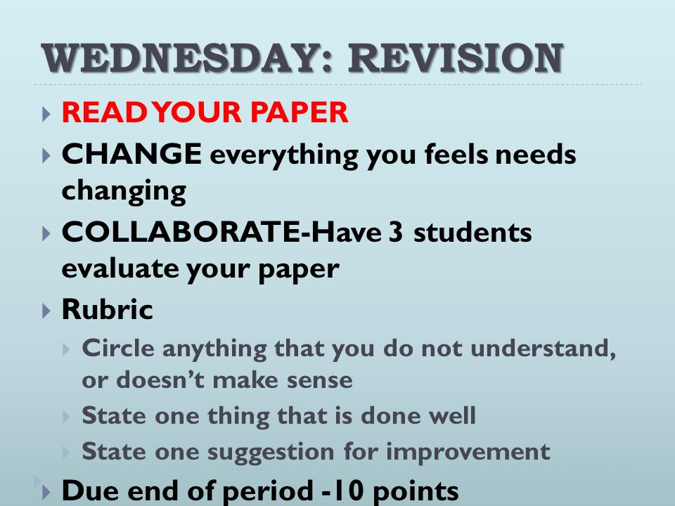 WEDNESDAY: REVISION READ YOUR PAPER