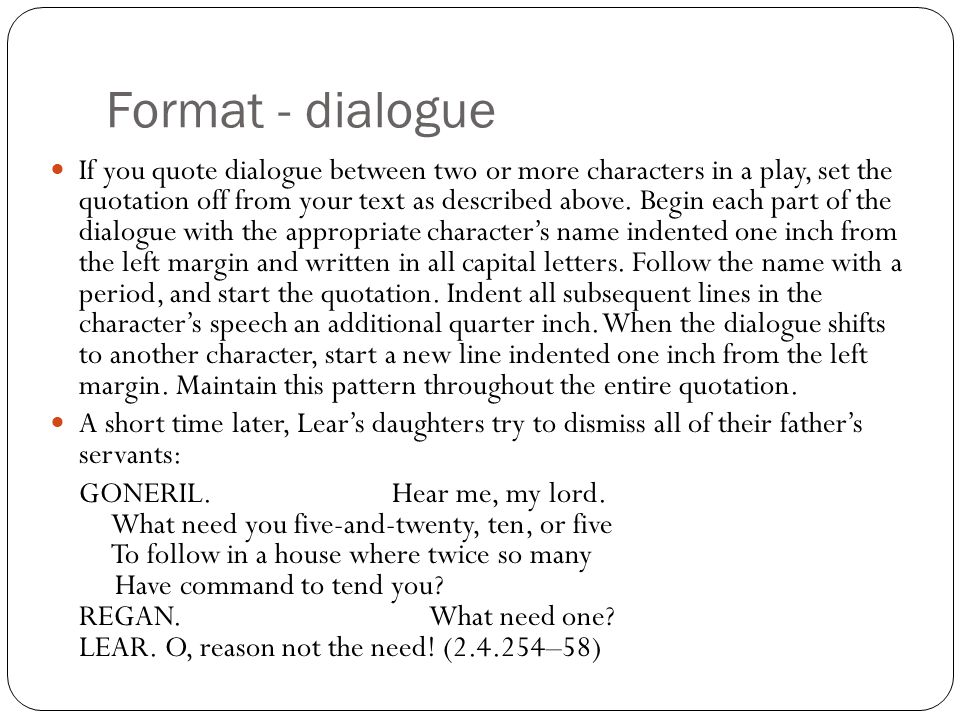 Formatting dialogue in plays for an essay