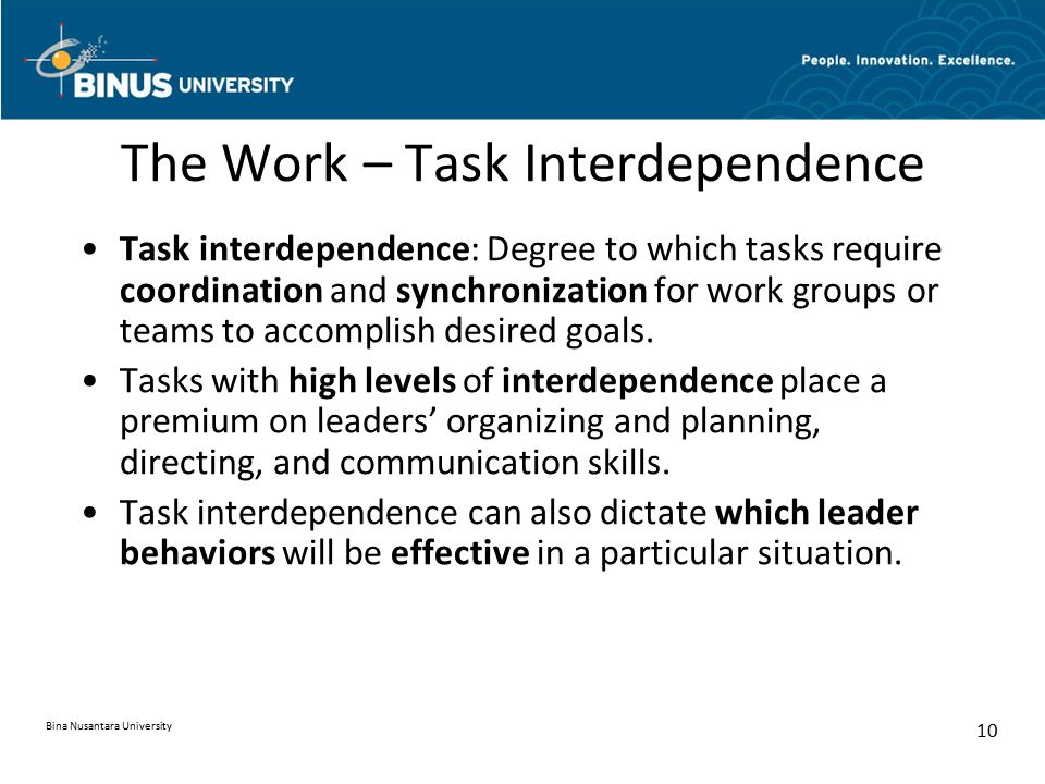 The Work – Task Interdependence