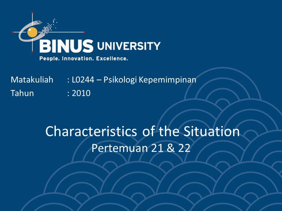 Characteristics of the Situation Pertemuan 21 & 22