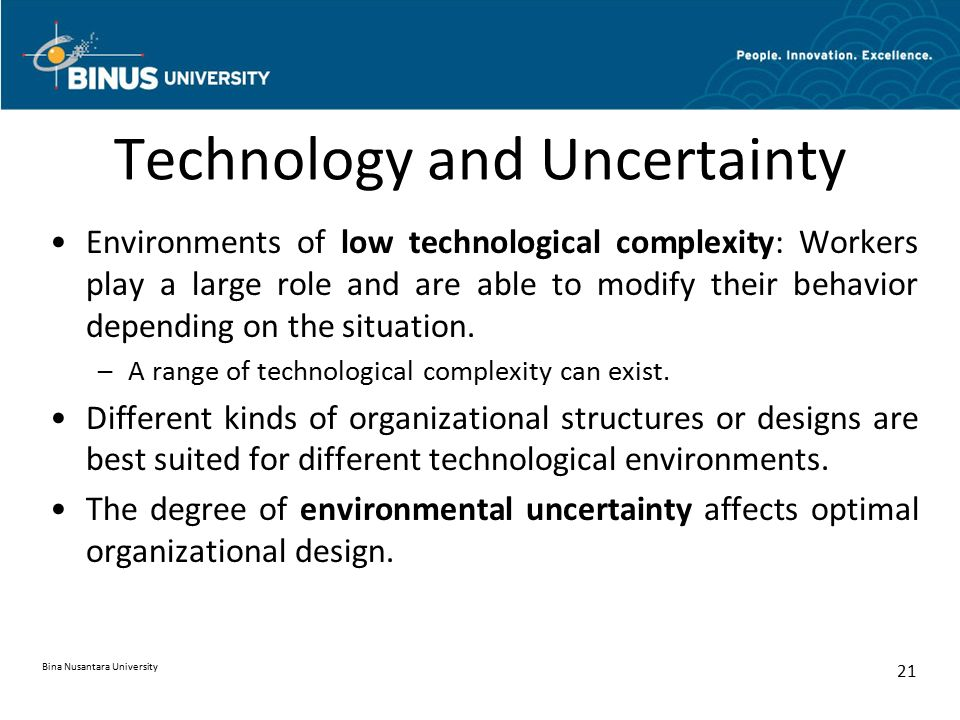 Technology and Uncertainty