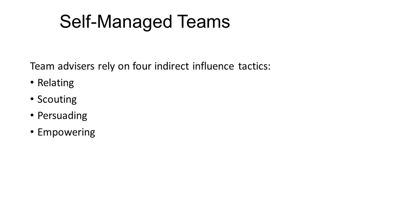 effectiveness of self manage teams in Let's take a look at the most common types of teams in what different types of teams are in the workplace companies that implement self-managed teams say.