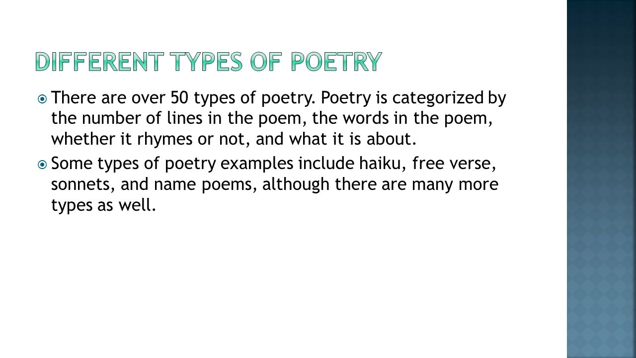 different types of poems The powerpoint ppt presentation: identifying different types of poetry is the property of its rightful owner do you have powerpoint slides to share if so, share your ppt presentation slides online with powershowcom.