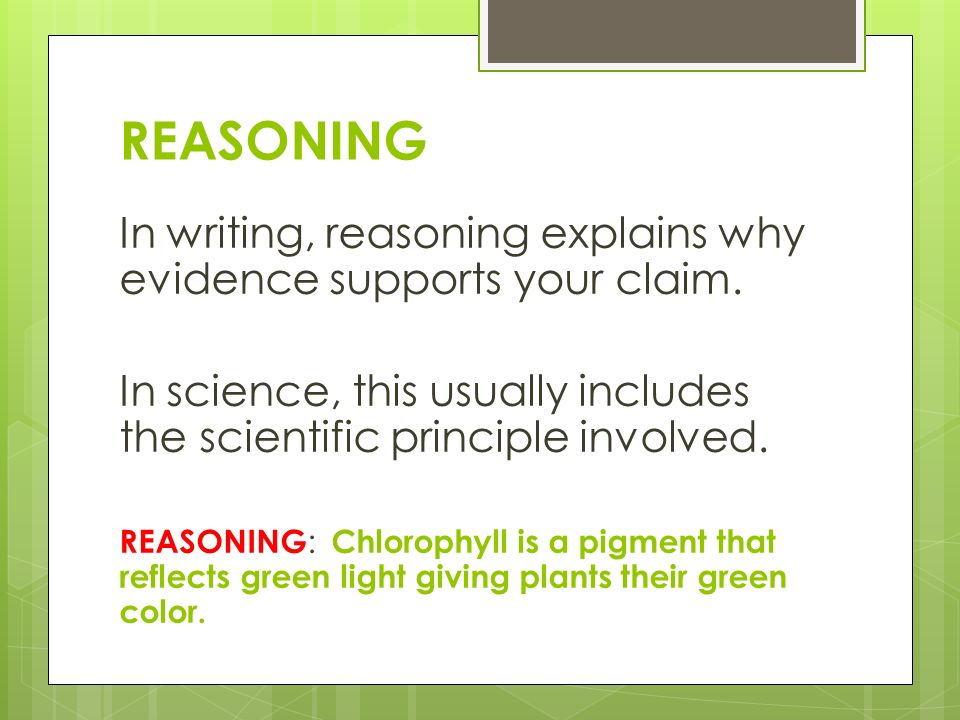Claims, Evidence, and Reasoning - ppt video online download