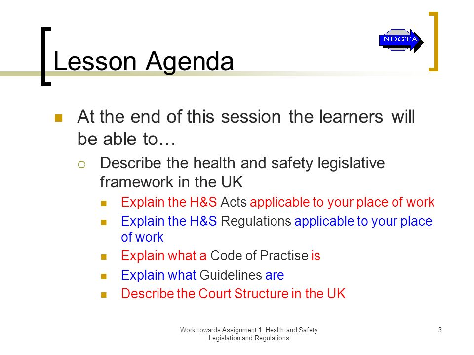 legislative framework in health and safety 11 explain the legislative framework for health, safety and risk management in the work setting 12 analyse how policies,.