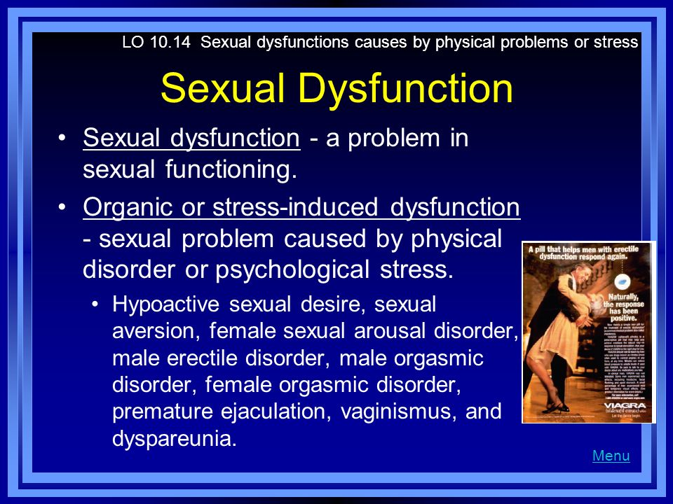 LO 10.14 Sexual dysfunctions causes by physical problems or stress