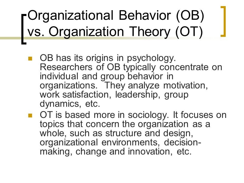 state the relationship of organizational behavior with psychology and sociology