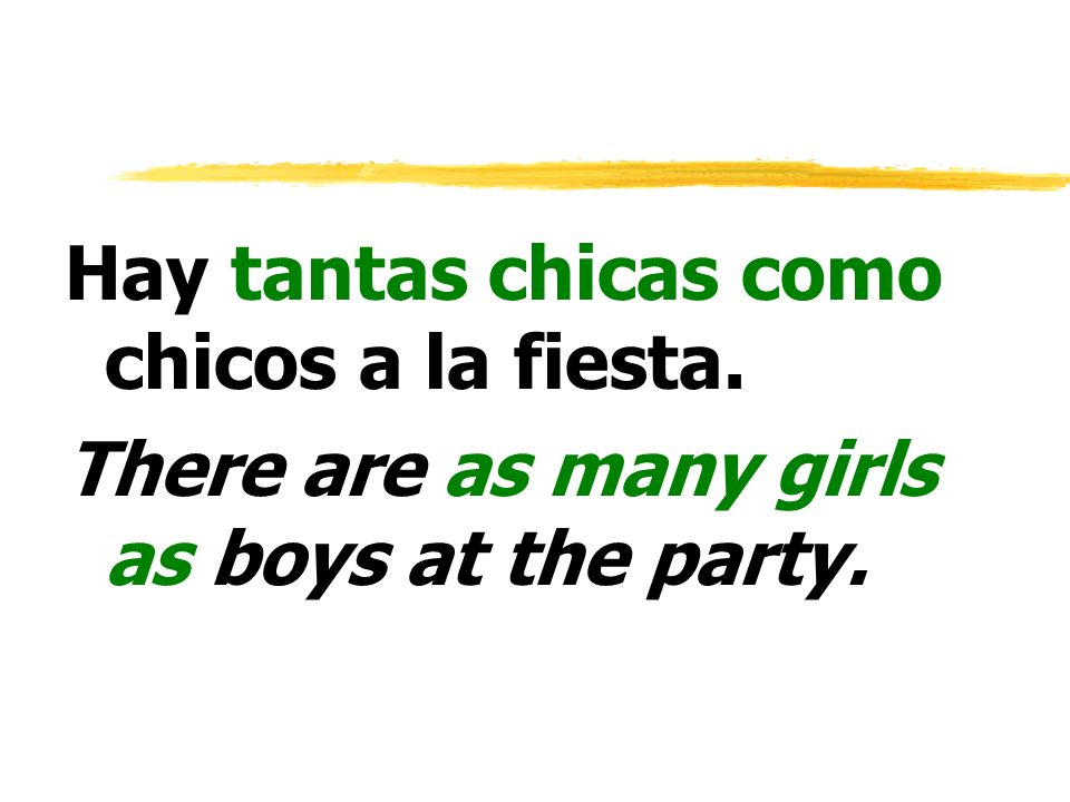 Hay tantas chicas como chicos a la fiesta.