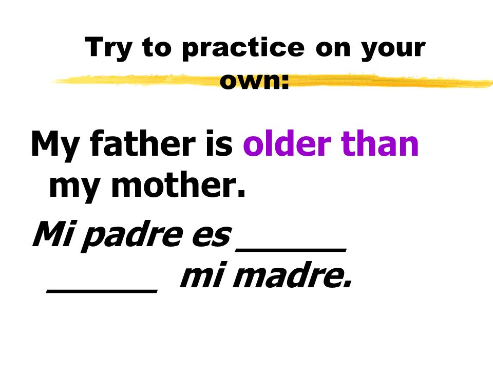 Try to practice on your own: