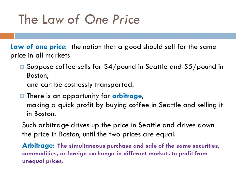 the law of one price The law of one price and purchasing power parity are essentially the same thing the former states that once you consider exchange rates, a good will be the same.